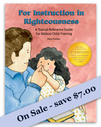 For Instruction in Righteousness - $7 off