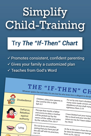 Simplify Child Training - Try the If-Then Chart