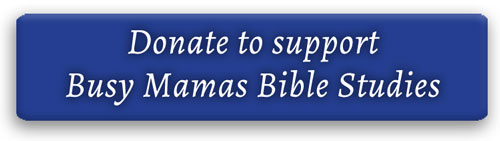 donate to support Busy Mamas Bible Studies