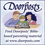 Find Doorposts' parenting materials at www.doorposts.com