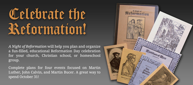 Celebrate the Reformation!