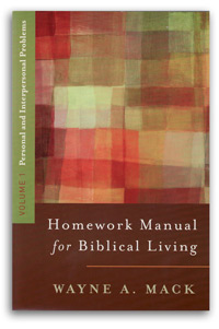 Homework Manual for Biblical Living (Vol. 1)