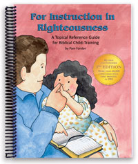For Instruction in Righteousness - Newly revised and updated!