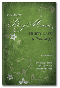 Thirty Days in Psalm 37