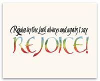 Rejoice print