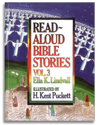 Read-Aloud Bible Stories Vol. 3