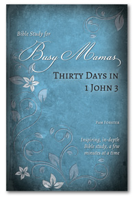 Thirty Days in 1 John 3