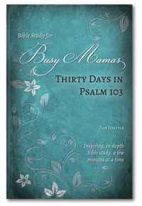 Thirty Days in Psalm 103