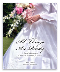 All Things Are Ready - Christian Wedding Planner