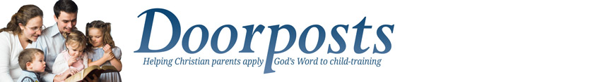 Doorposts - Bible-based parenting and character training materials